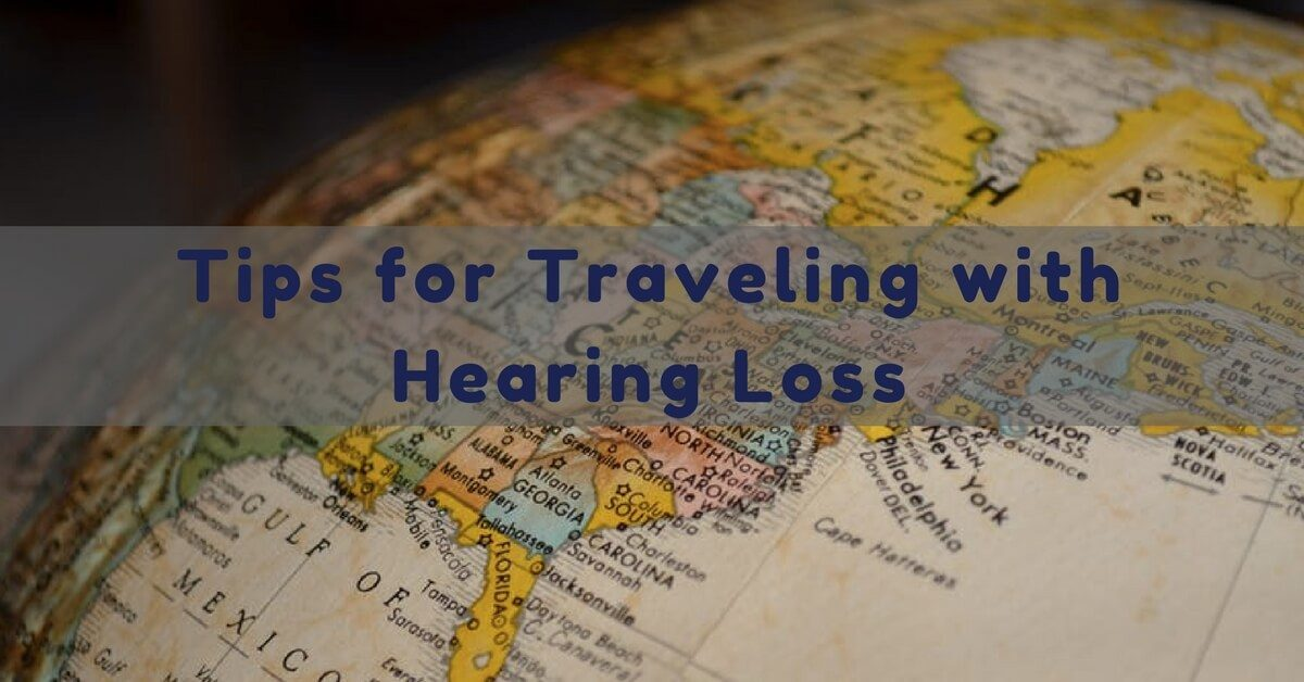 tips-for-traveling-with-hearing-loss