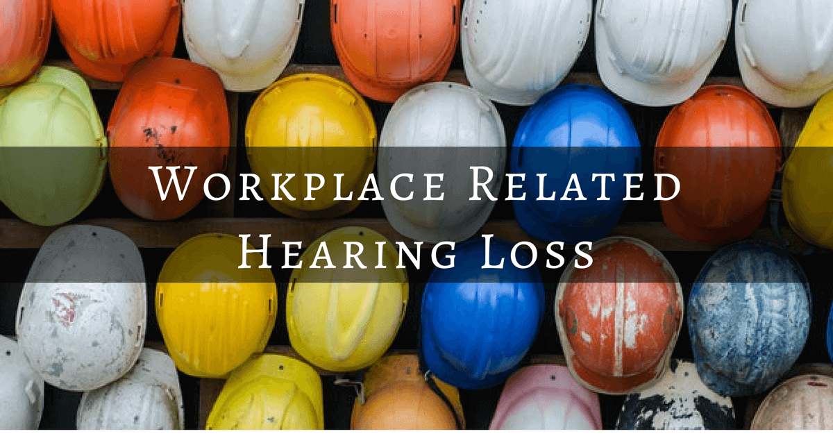 Workplace Related Hearing Loss